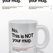 Posters Hrnek Not Your Mug - Posters