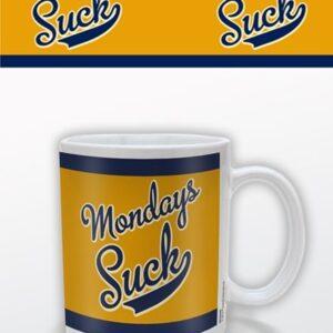 Posters Hrnek Mondays Suck - Posters
