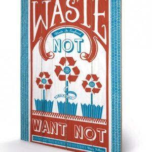 Posters Obraz na dřevě - MARY FELLOWS - waste not
