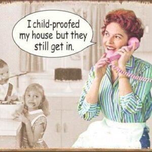 Posters Plechová cedule EPHEMERA - Childproofed House