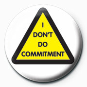 Posters Placka I don't do commitment - Posters