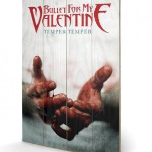Posters Obraz na dřevě - Bullet For My Valentine - Temper Temper