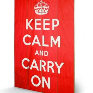 Posters Obraz na dřevě - Keep Calm and Carry On