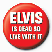 Posters Placka ELVIS IS DEAD