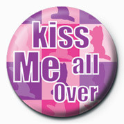 Posters Placka KISS ME ALL OVER - Posters