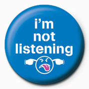 Posters Placka I'M NOT LISTENING - Posters