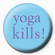 Posters Placka Yoga Kills - Posters