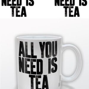 Posters Hrnek All You Need Is Tea - Posters