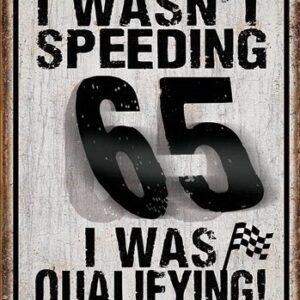 Posters Plechová cedule I Wasn't Speeding