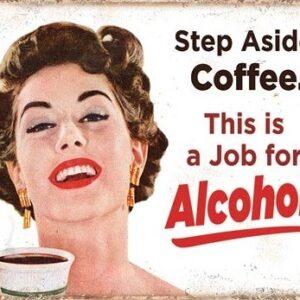 Posters Plechová cedule Step Aside Coffeee