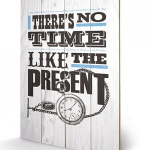 Posters Obraz na dřevě - Asintended - No Time Like The Present