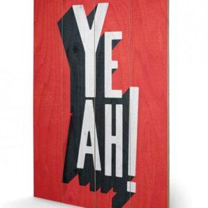 Posters Obraz na dřevě - Edu Barba - Yeah