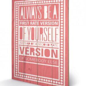 Posters Obraz na dřevě - Sarah Winter - Be Yourself