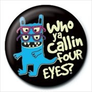 Posters Placka MONSTER MASH - who ya callin four eyes - Posters